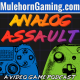 Analog Assault Episode 73: Ninja to Mixer, Dr Disrespect, and Ben Irving