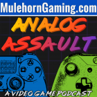 Analog Assault Podcast EP 90 – DUDE WHAT DOES MINE SAY? SWEET…16?