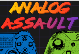 Analog Assault Podcast EP 95 – Unreal, Xbox, and Assassins