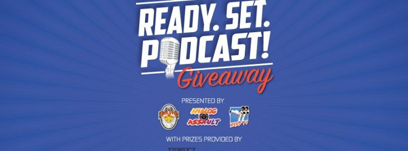 Ready. Set. Podcast! Prize Pack Giveaway