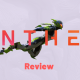 Anthem Early Review