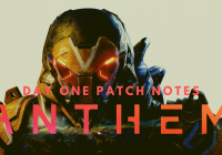 Anthem | Day One Patch Notes