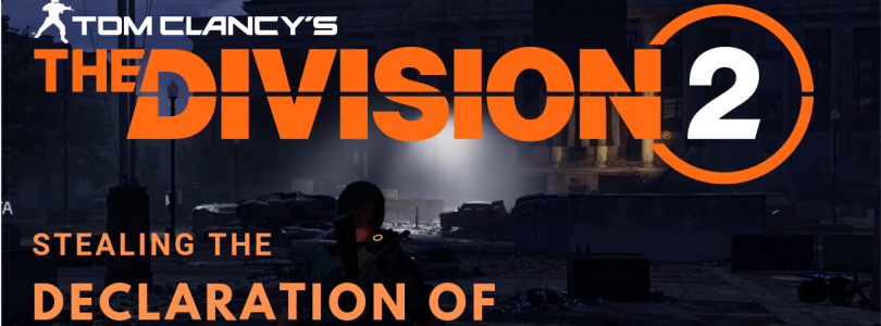 Division 2 | Gameplay | Archives Mission – Declaration of Independence