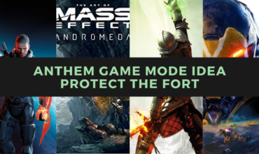 New Anthem Game Mode Idea   Protect The Fort