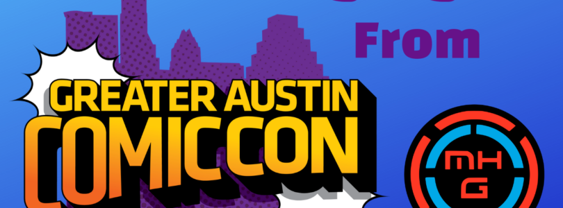 Greater Austin Comic Con | Highlights