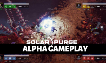 Closed Alpha | Solar Purge Gameplay