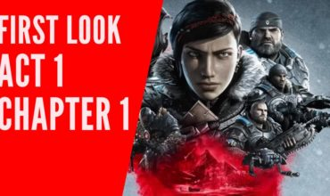 Gears of War 5 | First Look – Act 1 Chapter 1