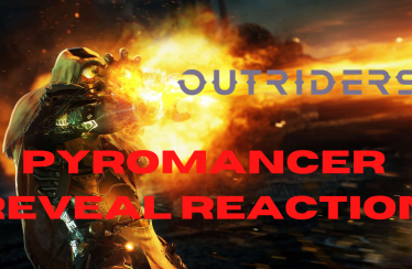 Outriders Pyromancer Reveal – Mule Reacts