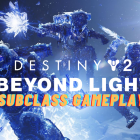 Destiny 2 – Beyond Light New Subclasses Gameplay
