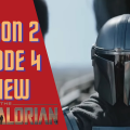 The Mandalorian Season 2 Episode 4 Review