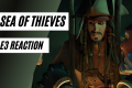 Sea of Thieves E3 Reveal & Update   Mule Reacts With Community